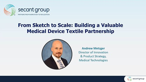 From Sketch to Scale: Building a Valuable Medical Device Textile Partnership